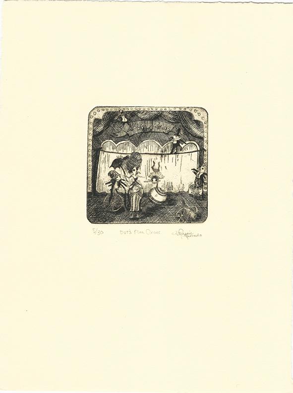 "Stephanie Mercado, Dot's Flea Circus, 2008 drypoint, Ed. 30 10 x 7-1/2"""